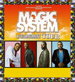"MAGIC SYSTEM - "" AFRICAINEMENT VOTRE "" TOUR"
