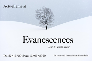 Evanescences, photographies de Jean Michel Lenoir