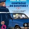 affiche IVRESSE DE L'AMOUR : CONTRÔLE DE ROUTINE !