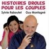 affiche HISTOIRES DROLES POUR LES COUPLES - SYLVIE RABOUTET & GUY MONTAGNE