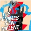 affiche LES FEMMES S'EN MELENT : THIS IS - THE KIT + RONIA + JESSICA PRATT