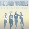 affiche THE DANDY WARHOLS + 1ERE PARTIE