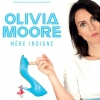 "affiche OLIVIA MOORE ""MERE INDIGNE"""