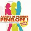 affiche ARRETE DE PLEURER, PENELOPE ! - COMEDIE CULTE !