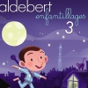 affiche ENFANTILLAGES 3 - ALDEBERT
