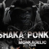 affiche SHAKA PONK - The MonkAdelic Tour