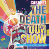 affiche THE DEATH TOUR SHOW !
