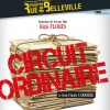 affiche LE CIRCUIT ORDINAIRE - DE JEAN-CLAUDE CARRIERE