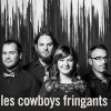 affiche LES COWBOYS FRINGANTS - NOUVEAU SPECTACLE