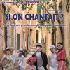 affiche SI ON CHANTAIT ? - PAR LA COMPAGNIE TRABUCCO