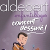 affiche ALDEBERT - ENFANTILLAGES, CONCERT DESSINE