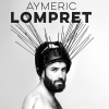 affiche AYMERIC LOMPRET -